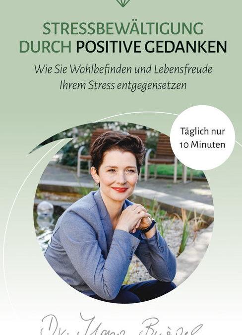 Stressbewältigung durch positive Gedanken