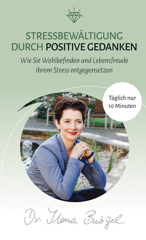 Stressbewaeltigung durch positive Gedanken